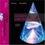 Algebra and Trigonometry, 7th Edition - Ron Larson, Robert P. Hostetler