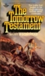 The Tomorrow Testament - Barry B. Longyear