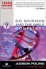 Do Science and the Bible Conflict? - Garry Poole