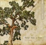 Apostrophes VII: Sleep, You, a Tree - E.D. Blodgett