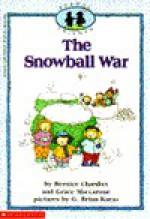 The Snowball War - Bernice Chardiet, Grace Maccarone