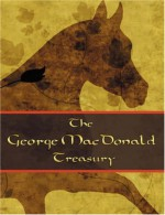 The George MacDonald Treasury - George MacDonald