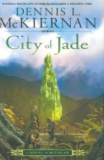 City of Jade: A Novel of Mithgar - Dennis L. McKiernan