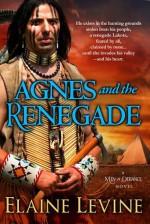 Agnes and the Renegade - Elaine Levine