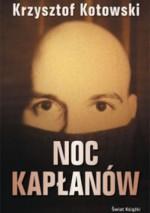 Noc kapłanów - Krzysztof Kotowski