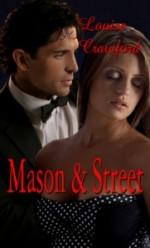 Mason & Street: A Beautiful Relationship - Louise Crawford