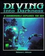 Diving Into Darkness: A Submersible Explores the Sea - Rebecca L. Johnson