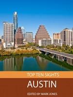 Top Ten Sights: Austin - Mark Jones