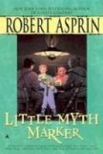 Little Myth Marker - Robert Lynn Asprin