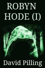 Robyn Hode (I) - David Pilling, Martin Bolton