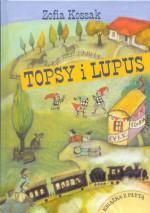 Topsy i Lupus - Zofia Kossak-Szczucka