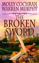 The Broken Sword - Molly Cochran, Warren Murphy