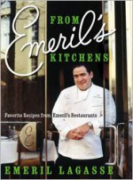 From Emeril's Kitchens: Favorite Recipes from Emeril's Restaurants - Emeril Lagasse