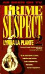 Prime Suspect 2: A Face in the Crowd - Lynda La Plante