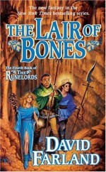 The Lair of Bones (Runelords, #4) - David Farland