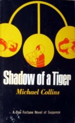 Shadow of a Tiger - Michael Collins