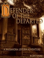 Defender of the Departed - Jeff Young