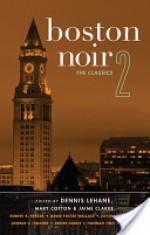 Boston Noir 2: The Classics - Dennis Lehane, Mary Cotton, Jaime Clarke