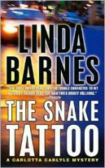 The Snake Tattoo - Linda Barnes