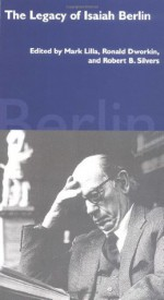 The Legacy of Isaiah Berlin - Mark Lilla