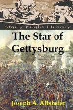 The Star of Gettysburg - Joseph a Altsheler, Richard S. Hartmetz