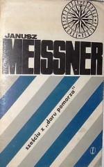 """Sześciu z """"Daru Pomorza"""" - Janusz Meissner"""