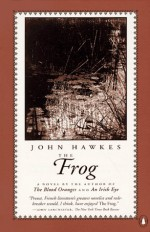 The Frog - John Hawkes