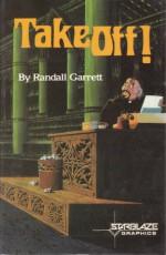 Takeoff! - Randall Garrett