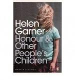 Honour & Other People's Children - Helen Garner