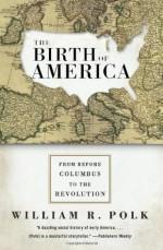 The Birth of America - William R. Polk
