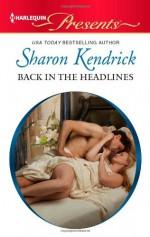 Back in the Headlines - Sharon Kendrick
