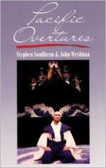 Pacific Overtures - Stephen Sondheim, John Weidman, Hugh Wheeler