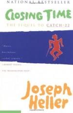 Closing Time: The Sequel to Catch-22 - Joseph Heller