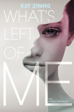 What's Left of Me - Kat Zhang