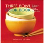 Three Bowl Cookbook - David Scott, Tom Pappas