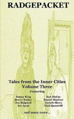 Radgepacket - Volume Three - Danny King, Ken McCoy, Daniel Mayhew, Nick Quantrill