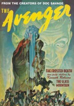 The Avenger Vol. 3: The Frosted Death & The Glass Mountain - Kenneth Robeson, Paul Ernst, Will Murray