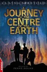 Journey to the Centre of the Earth - Penny Dolan