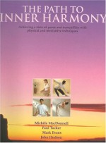 The Path to Inner Harmony - Mark Evans