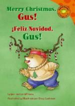 Feliz Navidad Gus / Merry XM D - Jacklyn Williams, Doug Cushman