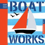 Boat Works - Tom Slaughter