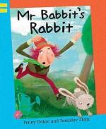 MR Babbit's Rabbit - Penny Dolan, Tomislav Zlatic