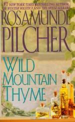 Wild Mountain Thyme - Rosamunde Pilcher