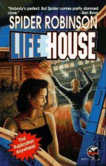 Lifehouse - Spider Robinson