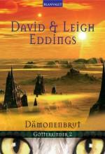Götterkinder 2: Dämonenbrut - Leigh Eddings, David Eddings, Andreas Helweg