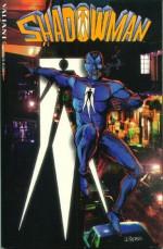 Shadowman (Valiant) - Steve Englehart, Bob Hall, Faye Perozich, Jim Shooter