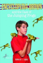 Encyclopedia Brown and the Case of the Jumping Frogs - Donald J. Sobol, Robert Papp