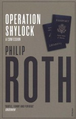 Operation Shylock: A Confession - Philip Roth