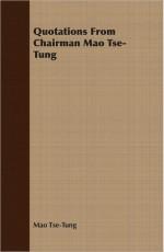 Quotations From Chairman Mao Tse-Tung - Mao Tse-tung