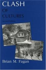 Clash of Cultures - Brian M. Fagan